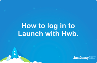 How to log in to Launch with Hwb